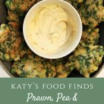 Prawn, Pea and Coriander Fritters around a bowl of Aioli
